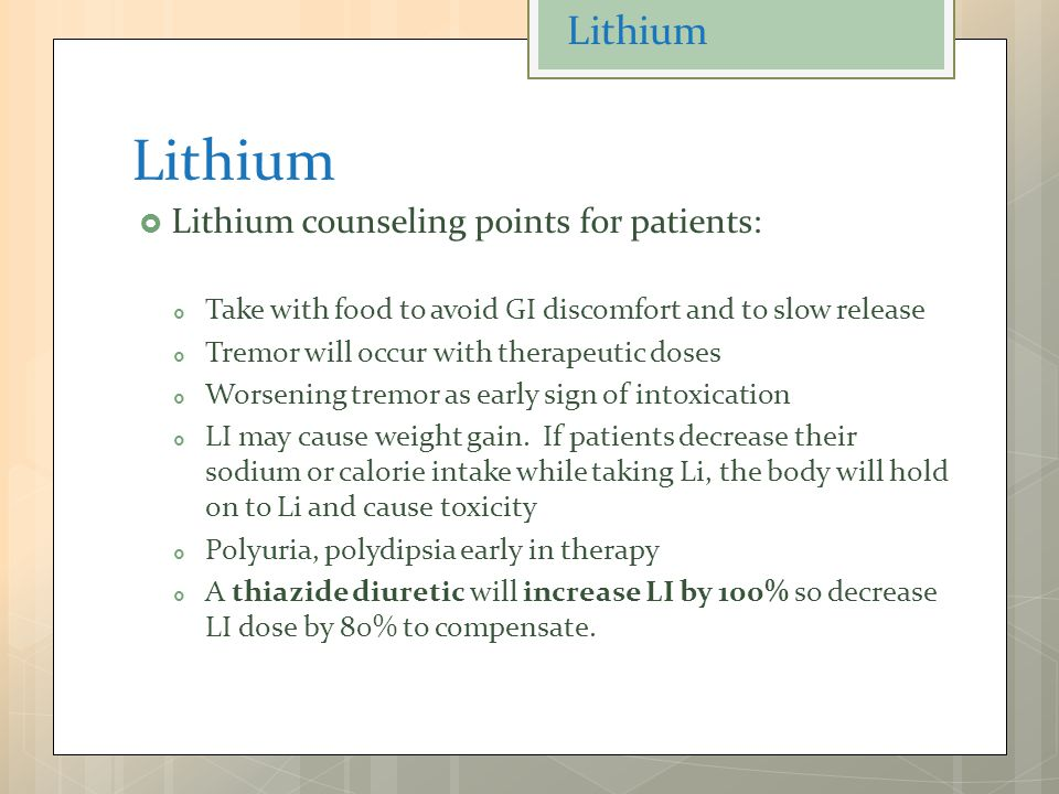 Lithium Lithium Lithium counseling points for patients: