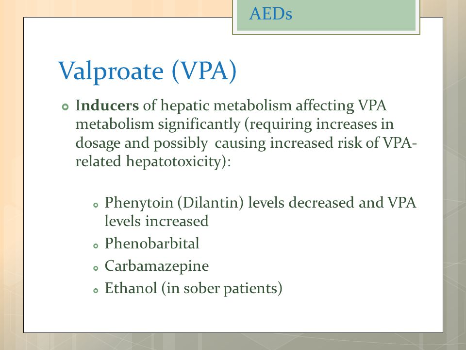 AEDs Valproate (VPA)