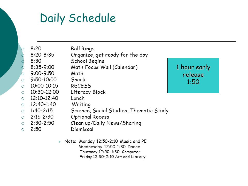 Daily Schedule 1 hour early release 1:50 8:20 Bell Rings