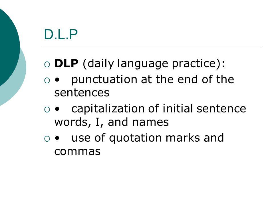 D.L.P DLP (daily language practice):