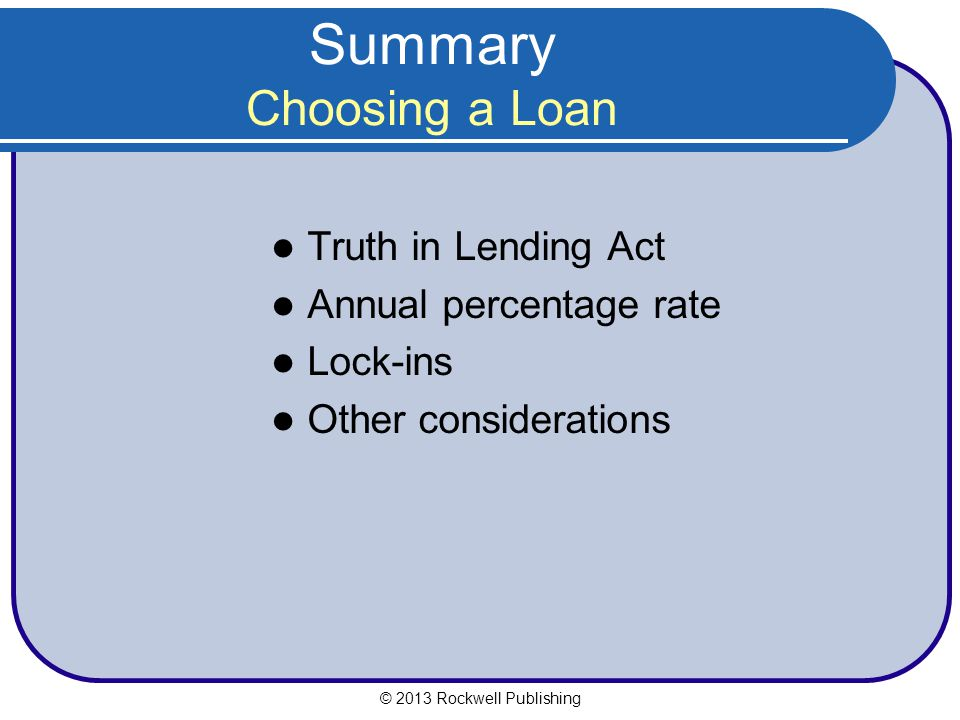 Summary Choosing a Loan
