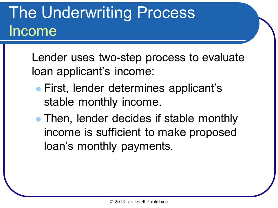 The Underwriting Process Income