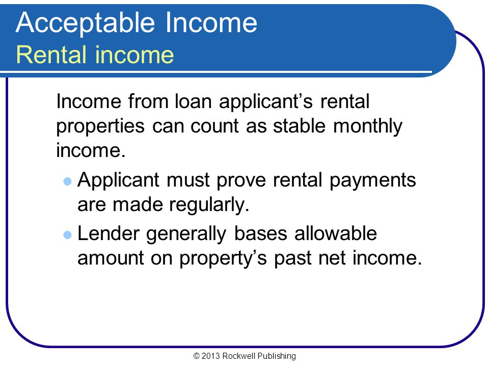 Acceptable Income Rental income