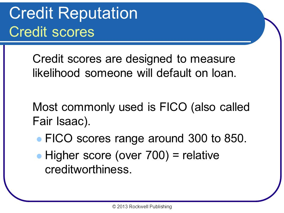 Credit Reputation Credit scores