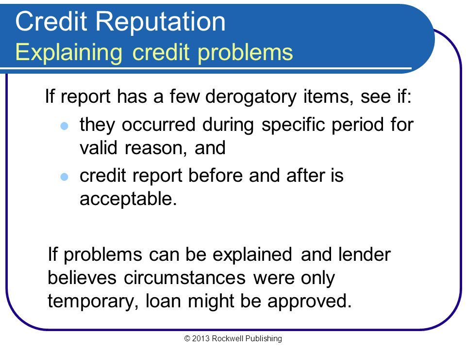Credit Reputation Explaining credit problems