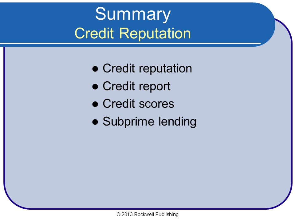 Summary Credit Reputation