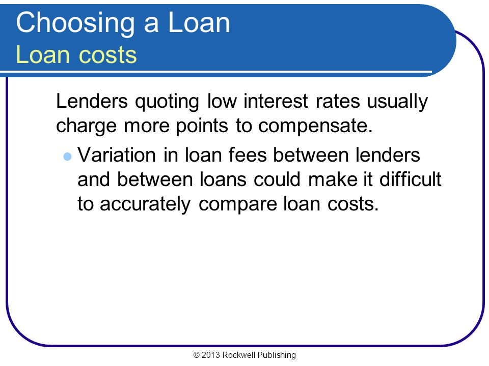 Choosing a Loan Loan costs