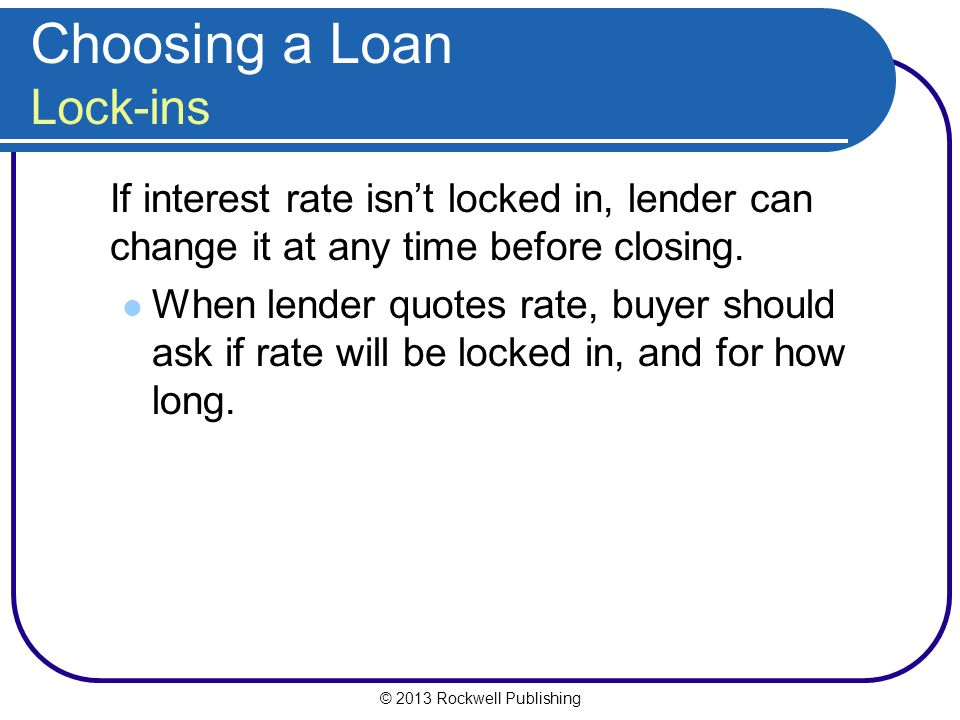 Choosing a Loan Lock-ins