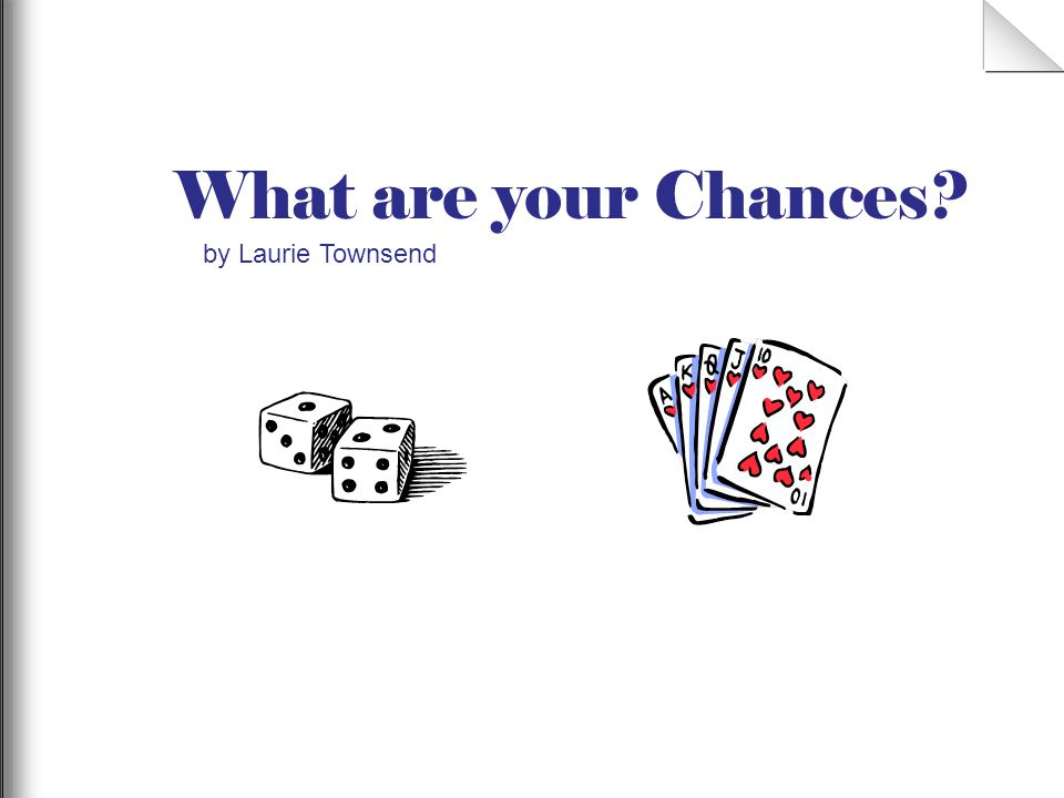 What are your Chances by Laurie Townsend