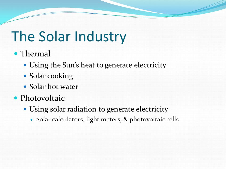 The Solar Industry Thermal Photovoltaic