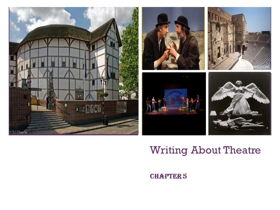 Writing About Theatre Chapter 5
