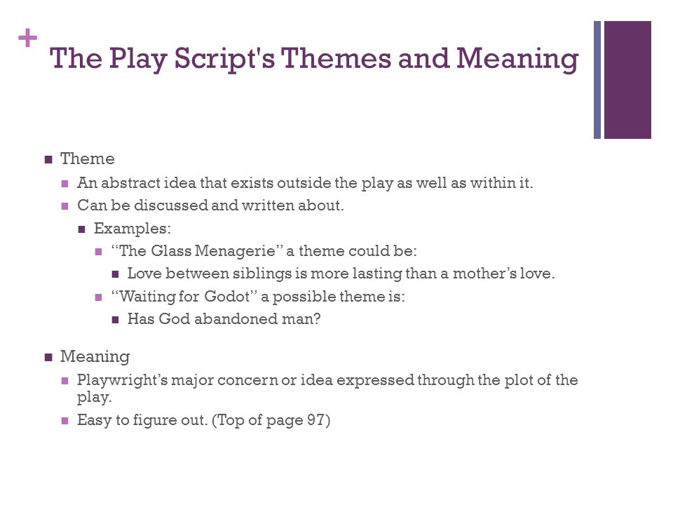 The Play Script s Themes and Meaning