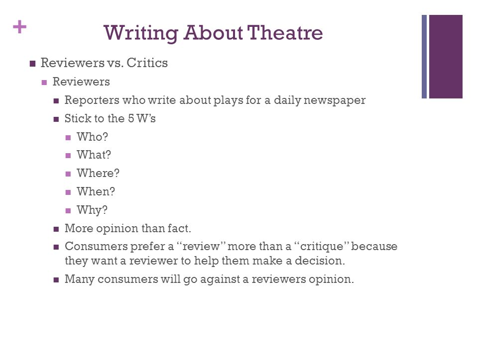Writing About Theatre Reviewers vs. Critics Reviewers