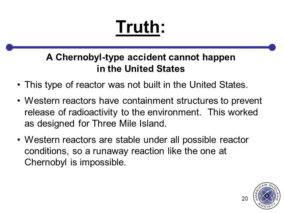 A Chernobyl-type accident cannot happen