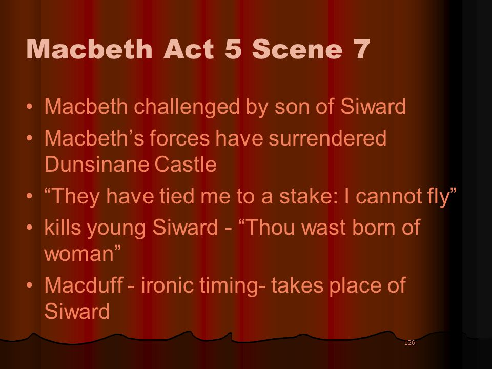 Macbeth Act 5 Scene 7 Macbeth challenged by son of Siward