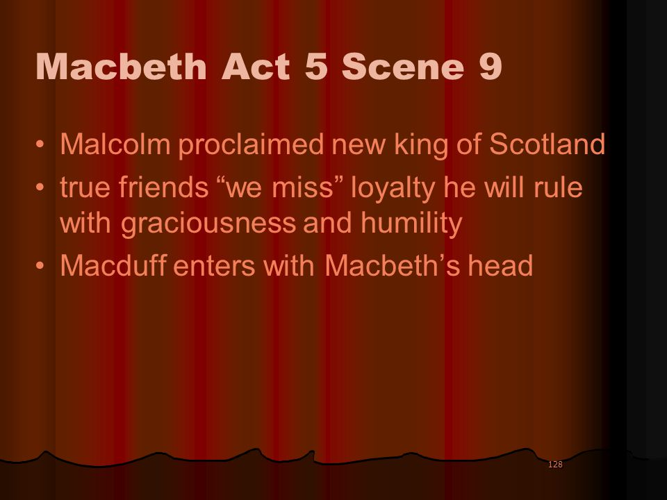 Macbeth Act 5 Scene 9 Malcolm proclaimed new king of Scotland