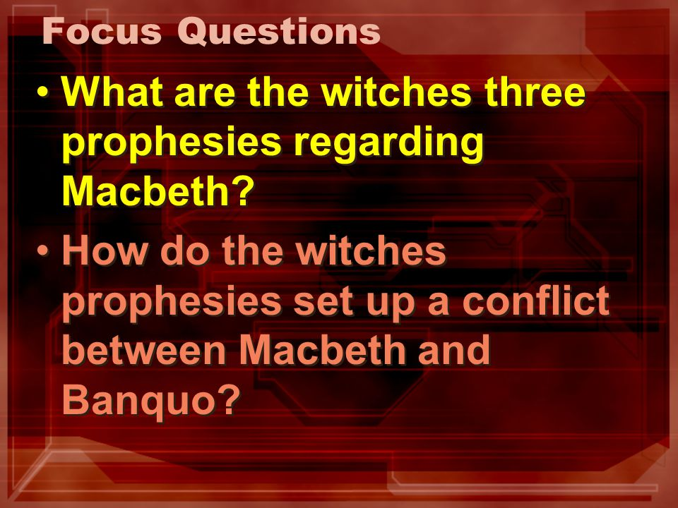 What are the witches three prophesies regarding Macbeth