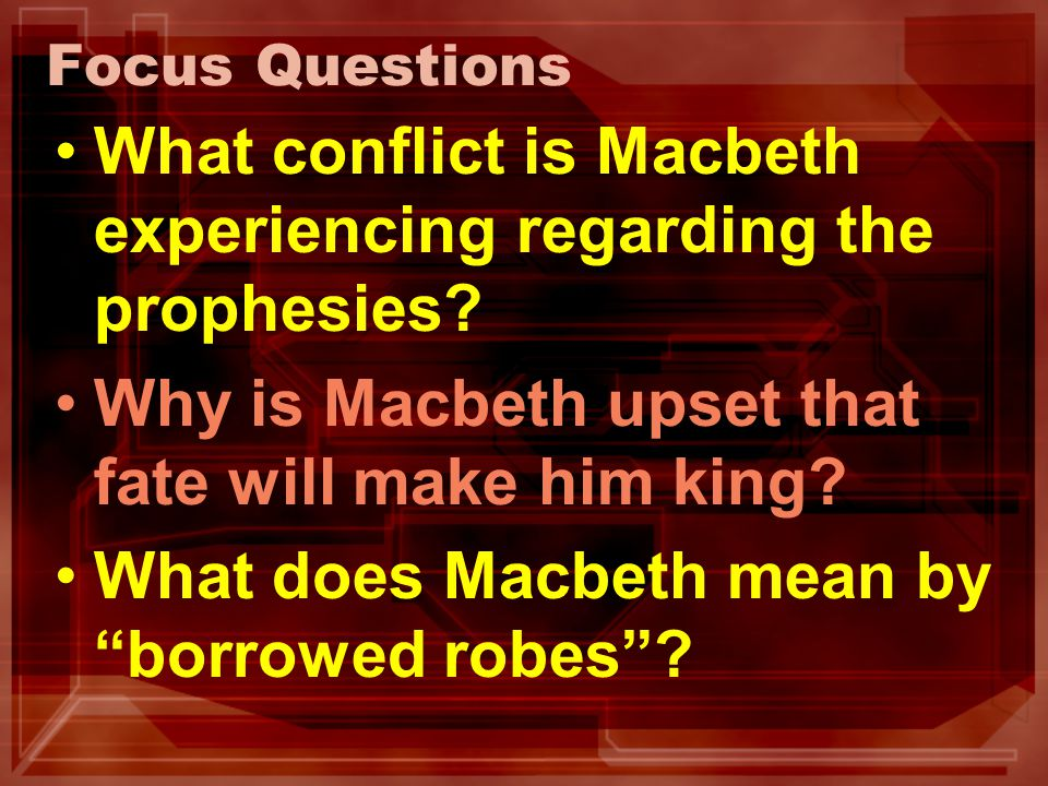 What conflict is Macbeth experiencing regarding the prophesies