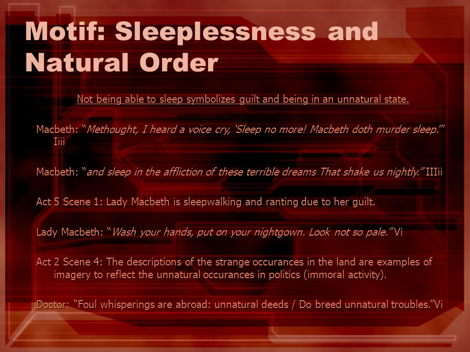 Motif: Sleeplessness and Natural Order