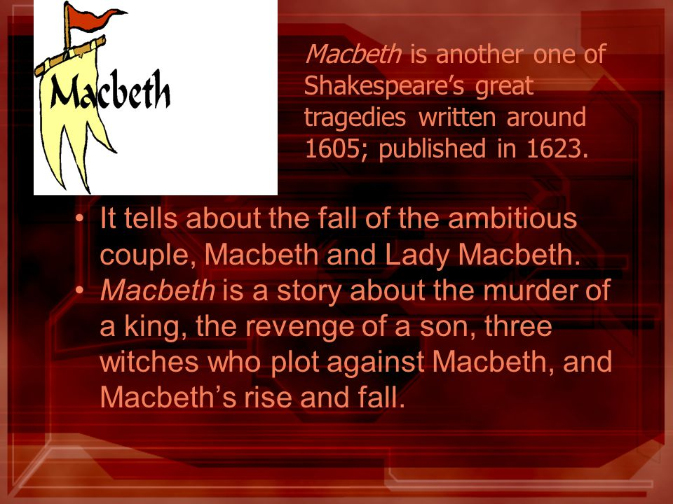 macbeth one of shakespeares greatest tragedies essay Essays and criticism on william shakespeare's macbeth - essays the greatest the tragedy of macbeth is undoubtedly one of the darkest portraits of a.