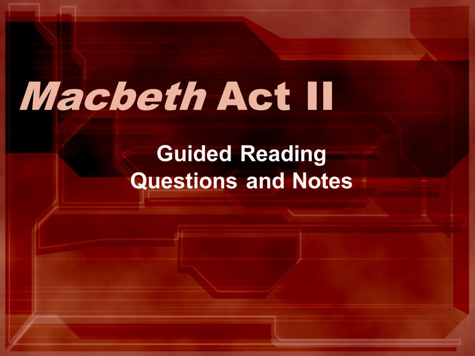 Guided Reading Questions and Notes