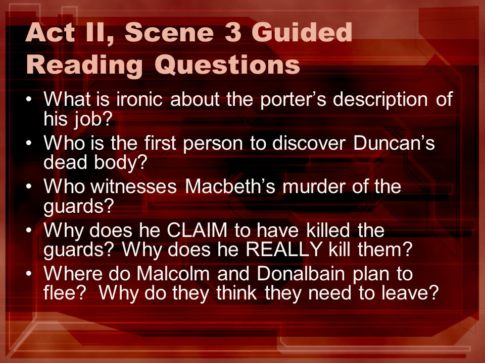 Act II, Scene 3 Guided Reading Questions