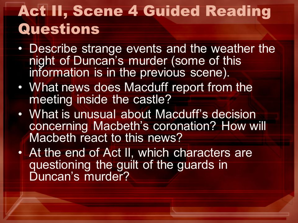 Act II, Scene 4 Guided Reading Questions