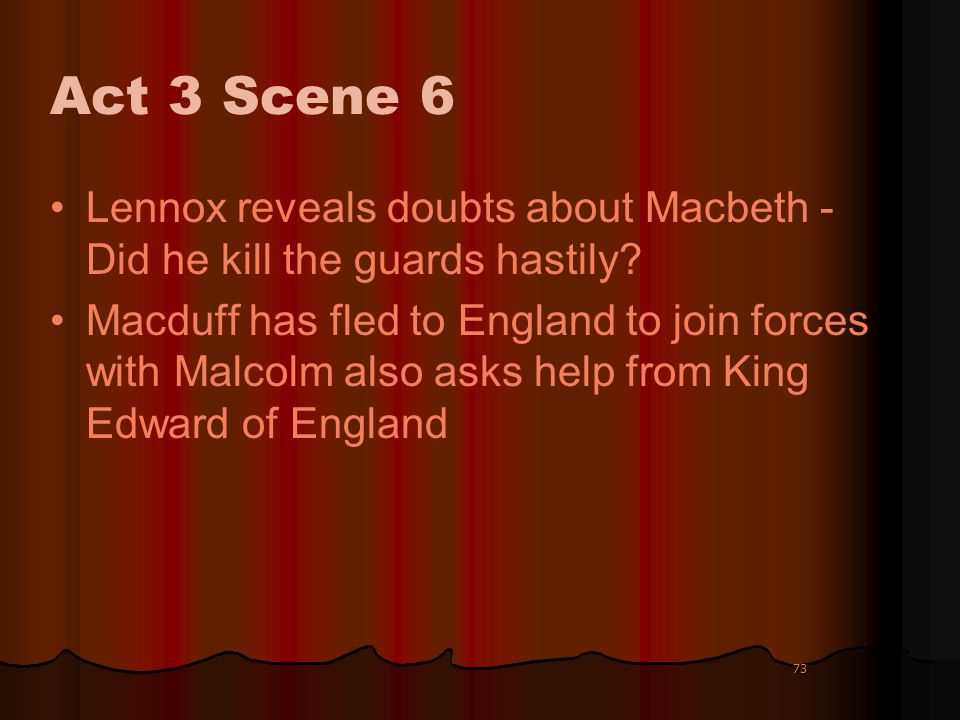 Act 3 Scene 6 Lennox reveals doubts about Macbeth - Did he kill the guards hastily