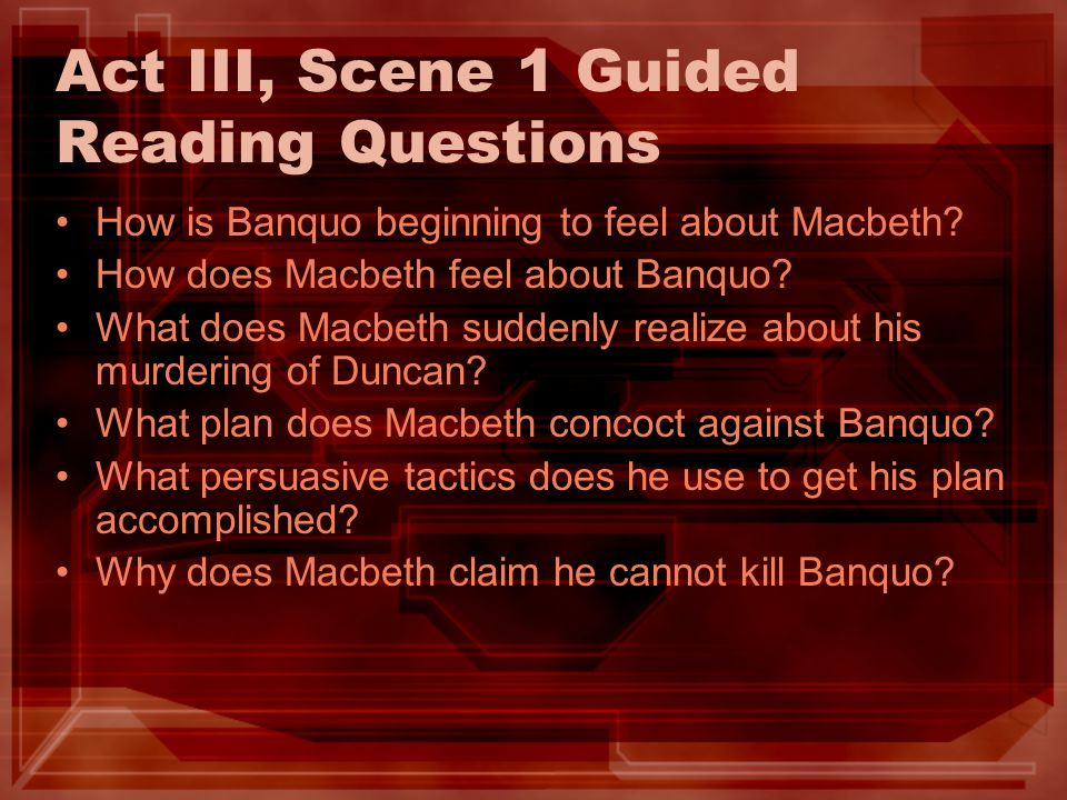 Act III, Scene 1 Guided Reading Questions