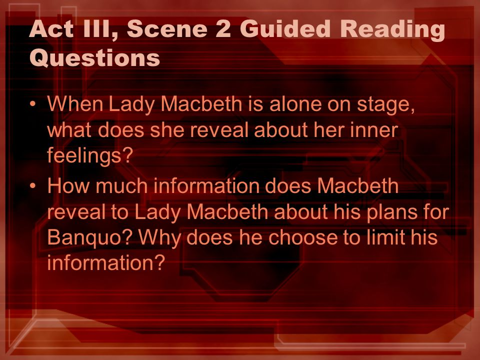 Act III, Scene 2 Guided Reading Questions