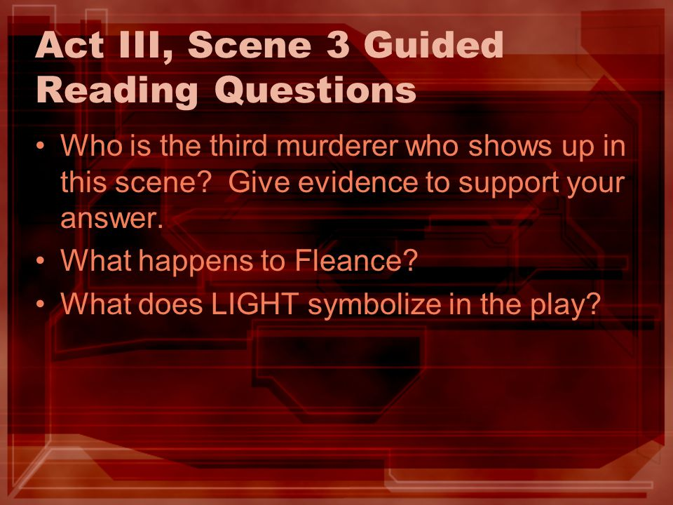 Act III, Scene 3 Guided Reading Questions