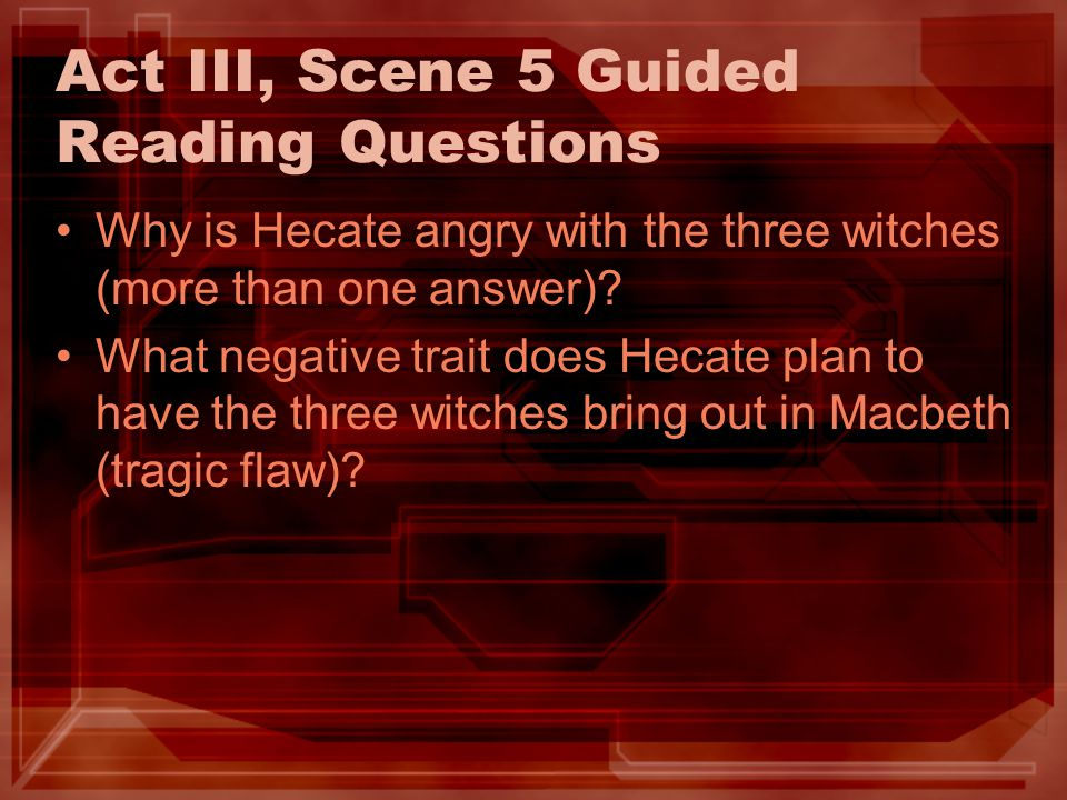 Act III, Scene 5 Guided Reading Questions