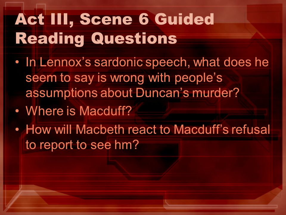 Act III, Scene 6 Guided Reading Questions