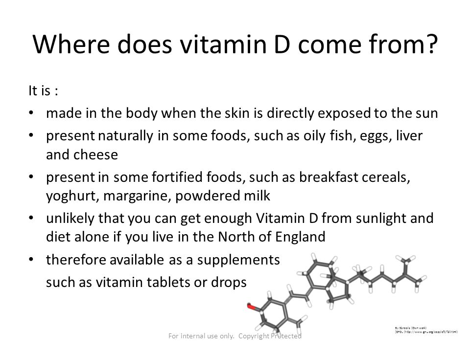 Where does vitamin D come from