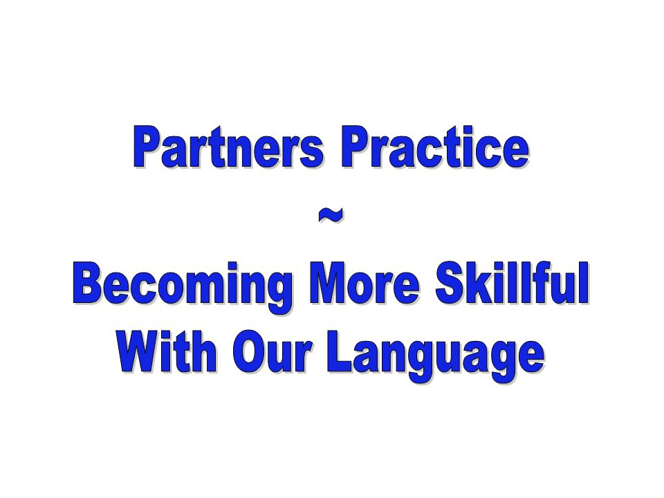 Becoming More Skillful