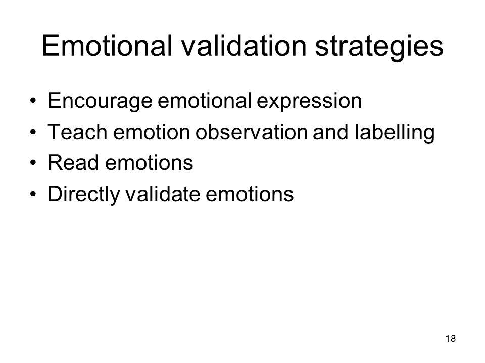Emotional validation strategies