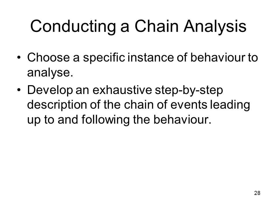 Conducting a Chain Analysis