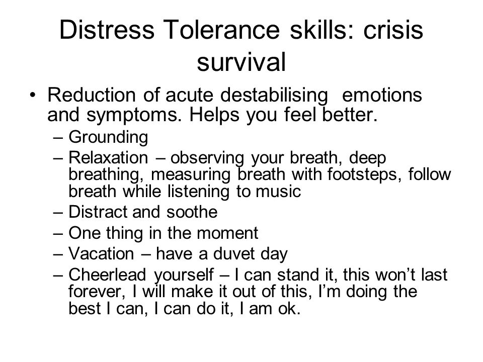 Distress Tolerance skills: crisis survival