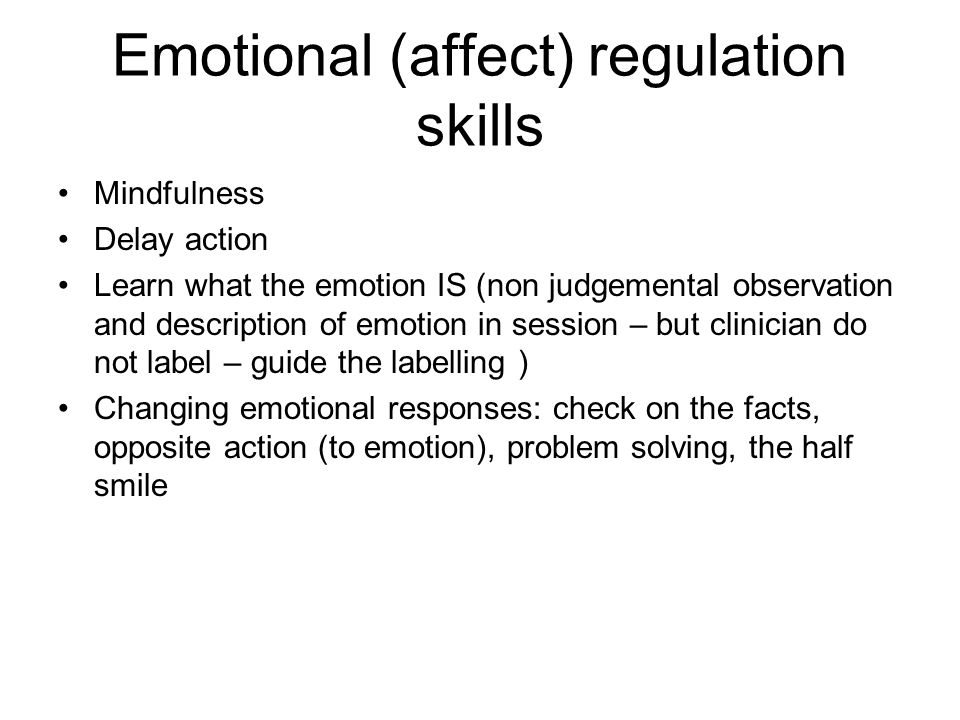 Emotional (affect) regulation skills
