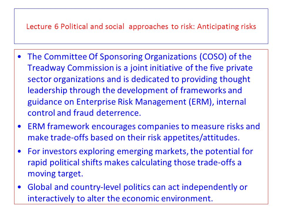 Lecture 6 Political and social approaches to risk: Anticipating risks