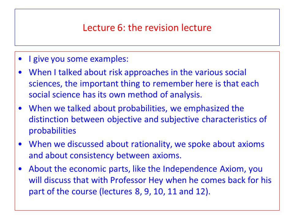 Lecture 6: the revision lecture