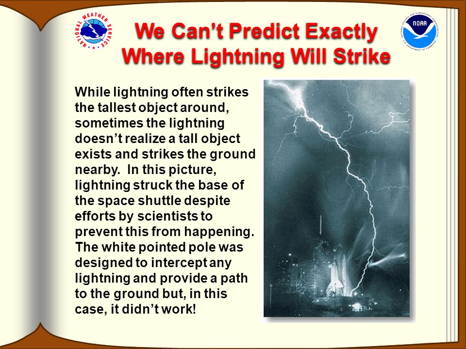 We Can't Predict Exactly Where Lightning Will Strike