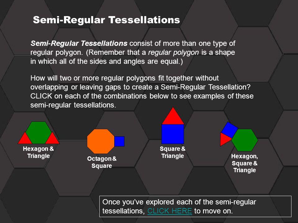 Hexagon, Square & Triangle