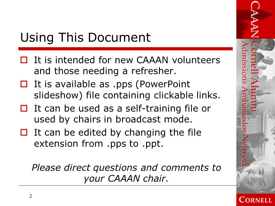 Please direct questions and comments to your CAAAN chair.