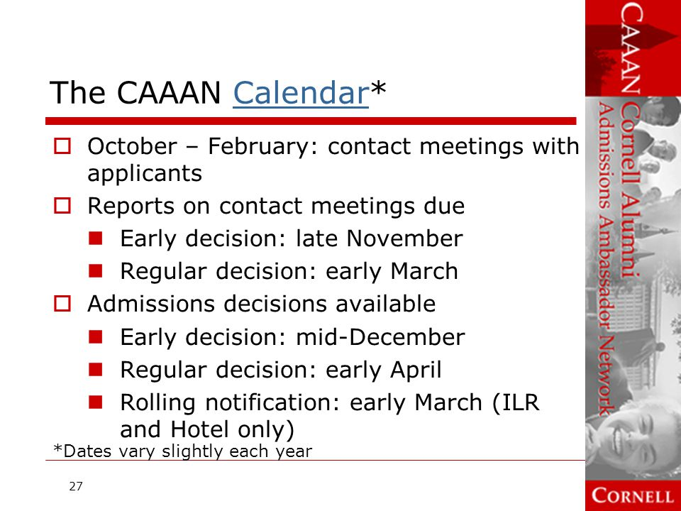 The CAAAN Calendar* October – February: contact meetings with applicants. Reports on contact meetings due.