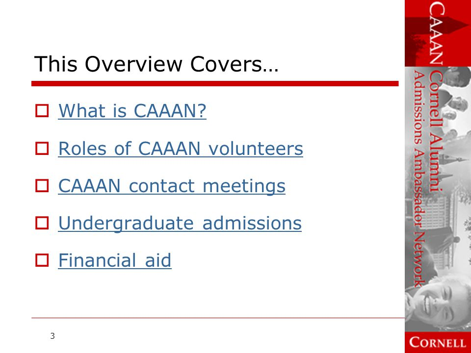 This Overview Covers… What is CAAAN Roles of CAAAN volunteers