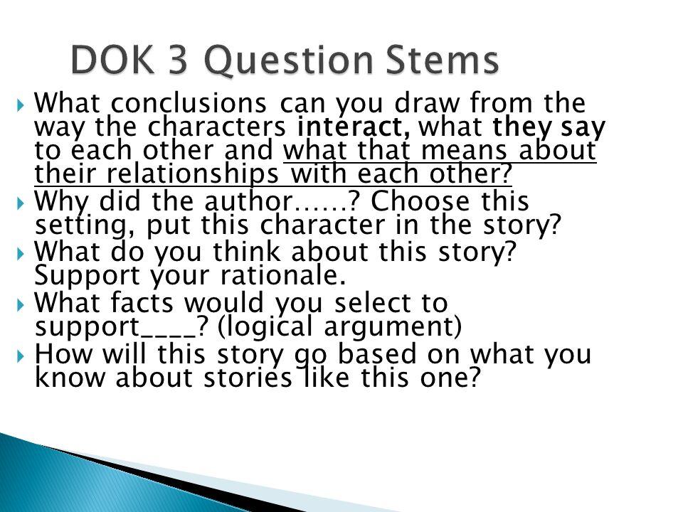 DOK 3 Question Stems