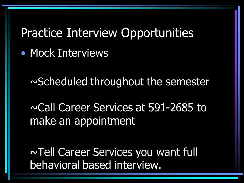 Practice Interview Opportunities