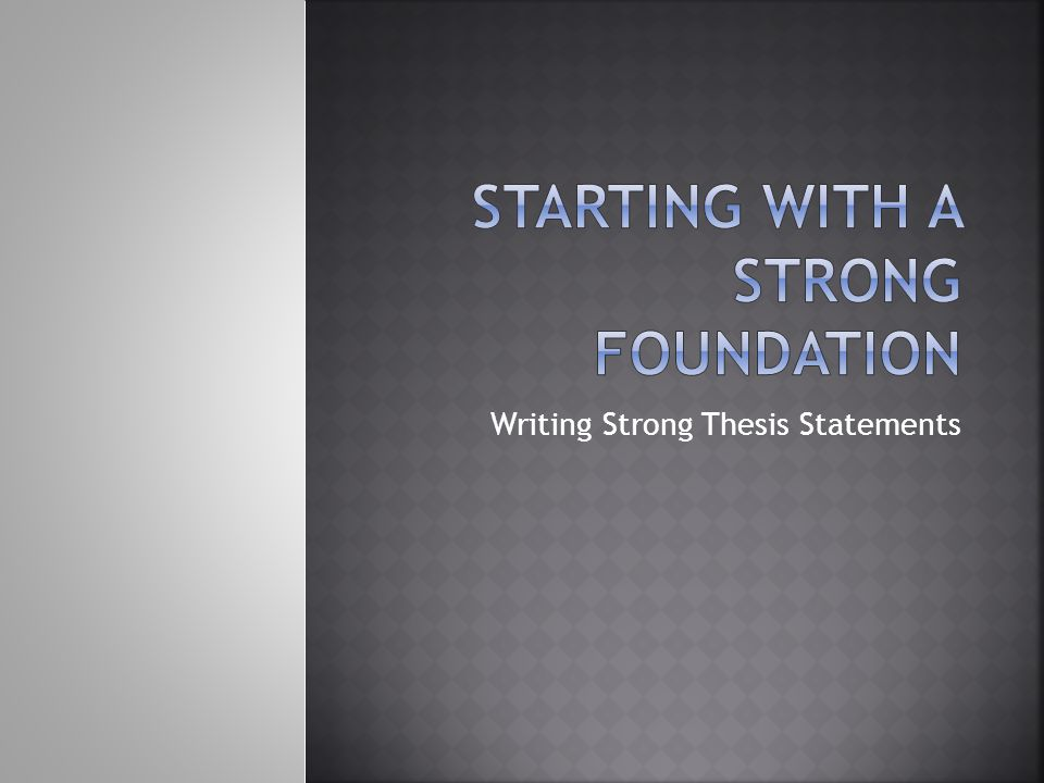 Starting with a Strong Foundation