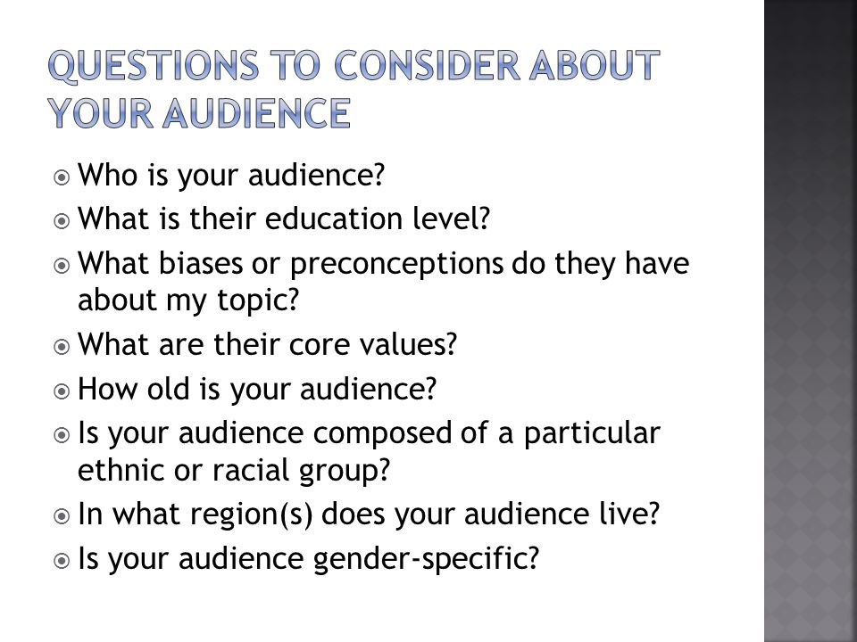 Questions to Consider about your audience